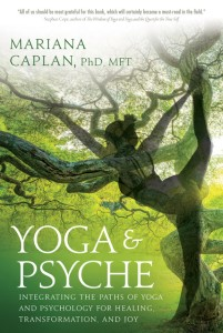 Yoga & Psyche: Trauma Healing & Thriving through Integrating Somatic Experiencing and Yoga , a weekend in-person & online immersion to be led by Mariana Caplan August 29-30 at Yoga Tree SF Training Center in the San Francisco Bay Area.