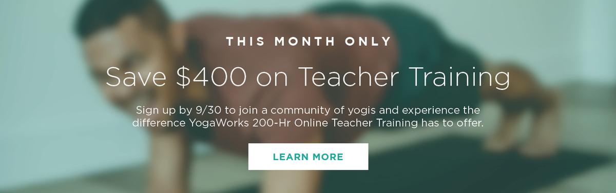 SAVE $400 ON 200-HR ONLINE TEACHER TRAINING